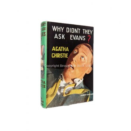 Why Didn't They Ask Evans? By Agatha Christie Reprint The Crime Club Collins 1950